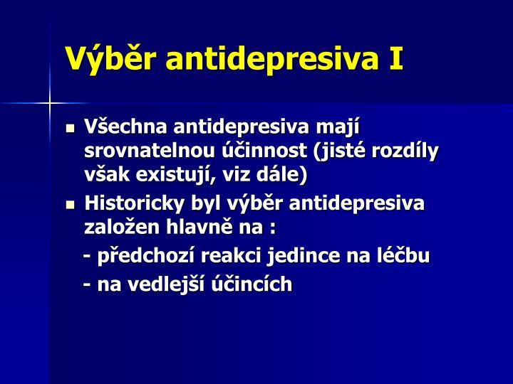 Výběr antidepresiva I