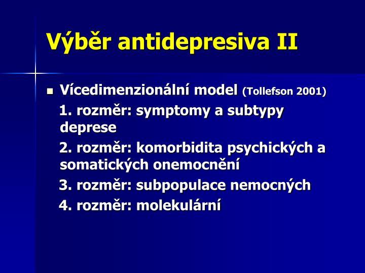 Výběr antidepresiva II