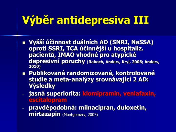Výběr antidepresiva III