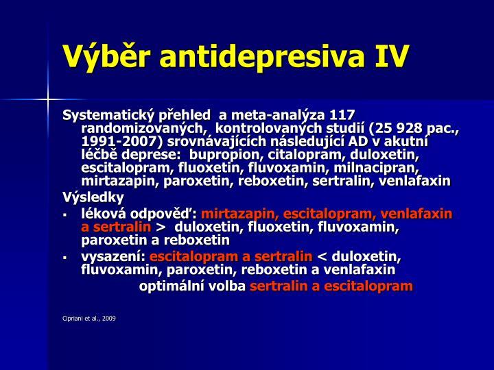 Výběr antidepresiva IV