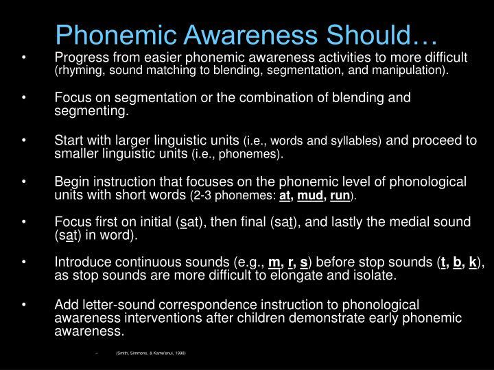 Phonemic Awareness Should…