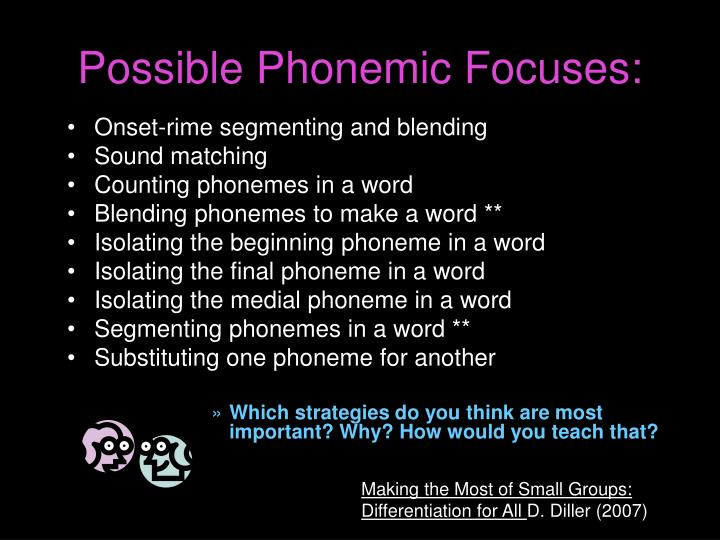 Possible Phonemic Focuses: