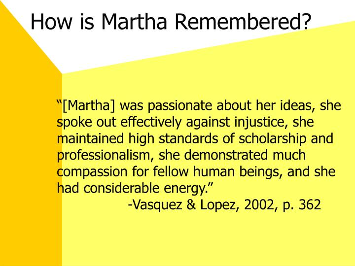How is Martha Remembered?