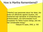 how is martha remembered