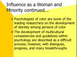 influence as a woman and minority continued