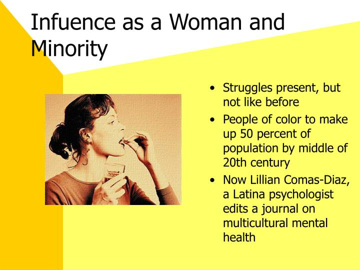 Infuence as a Woman and Minority