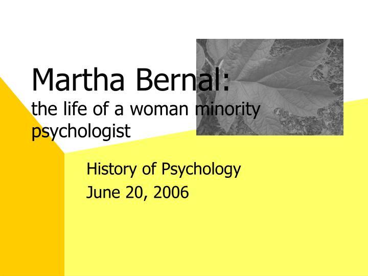 martha bern al the life of a woman minority psychologist