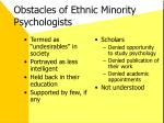 obstacles of ethnic minority psychologists