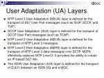 user adaptation ua layers1