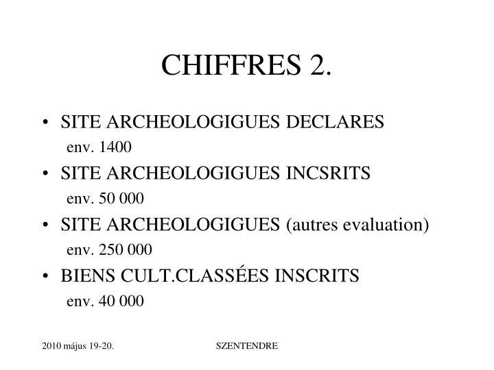 CHIFFRES 2.