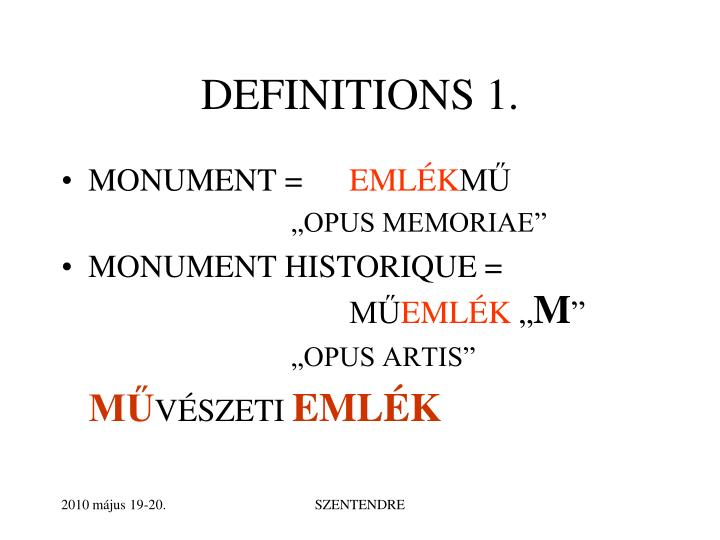 DEFINITIONS 1.