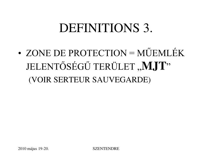 DEFINITIONS 3.