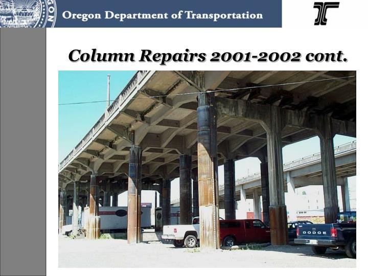 Column Repairs 2001-2002 cont.