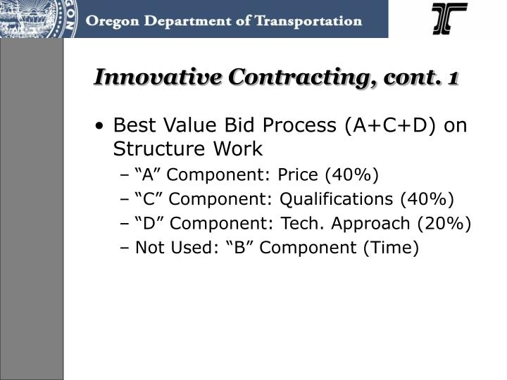 Innovative Contracting, cont. 1