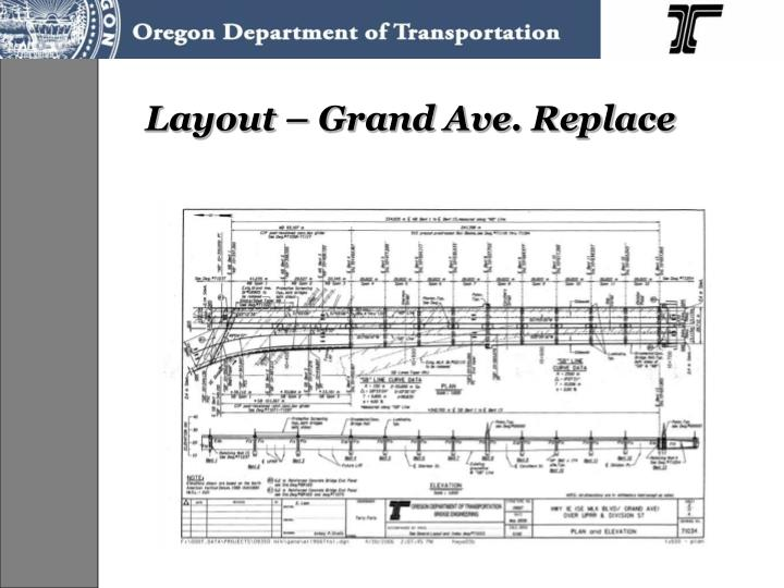 Layout – Grand Ave. Replace