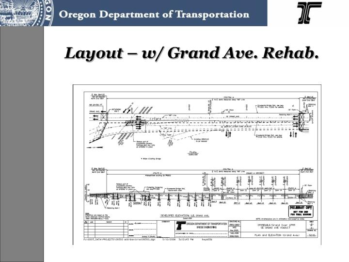 Layout – w/ Grand Ave. Rehab.