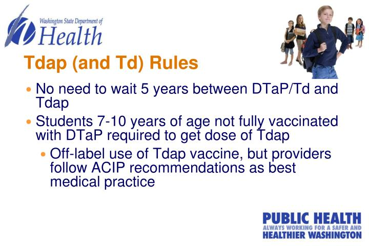 Tdap (and Td) Rules
