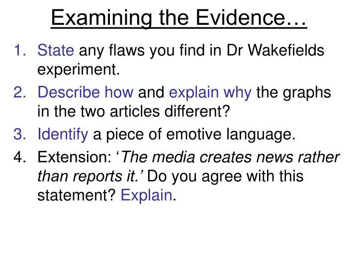 Examining the Evidence…