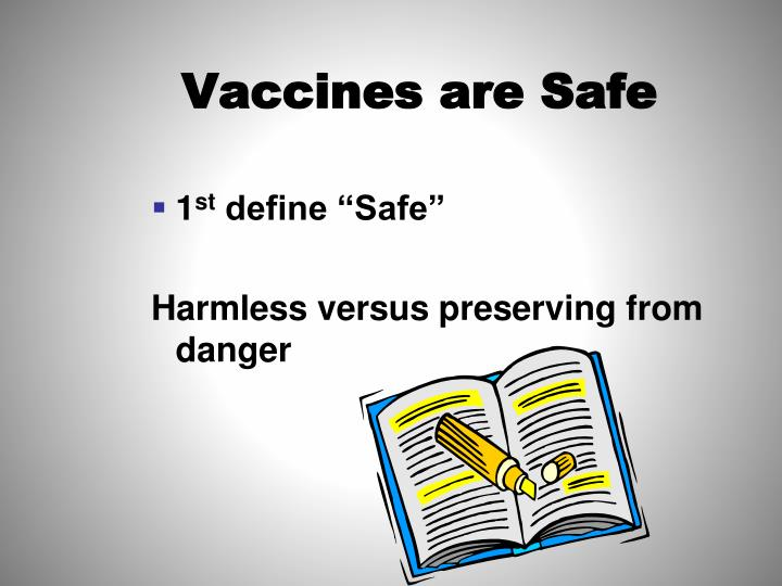 Vaccines are Safe