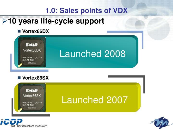1.0: Sales points of VDX