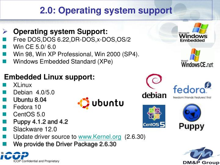 2.0: Operating system support