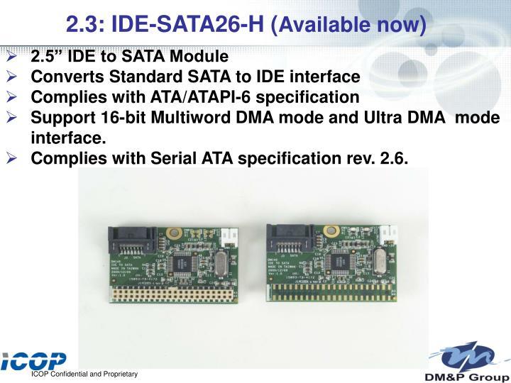 2.3: IDE-SATA26-H (