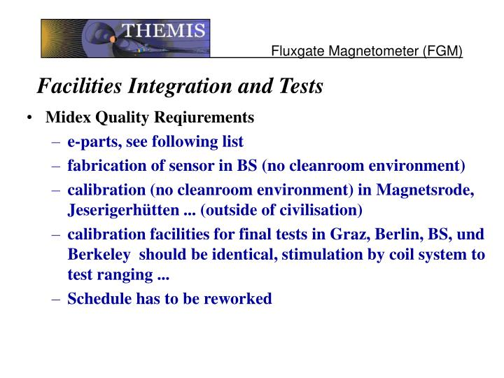 Facilities Integration and Tests