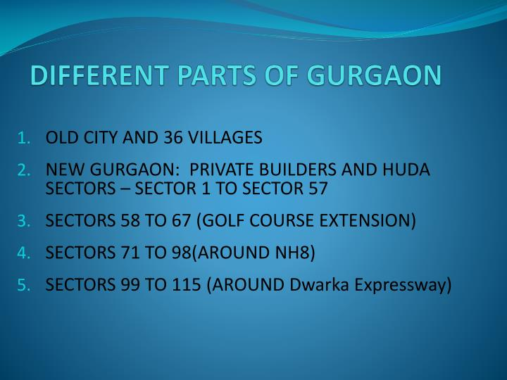 DIFFERENT PARTS OF GURGAON