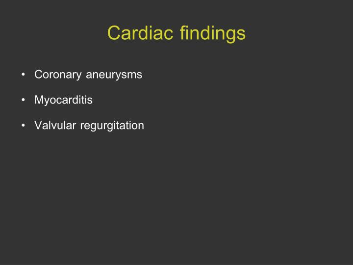 Cardiac findings