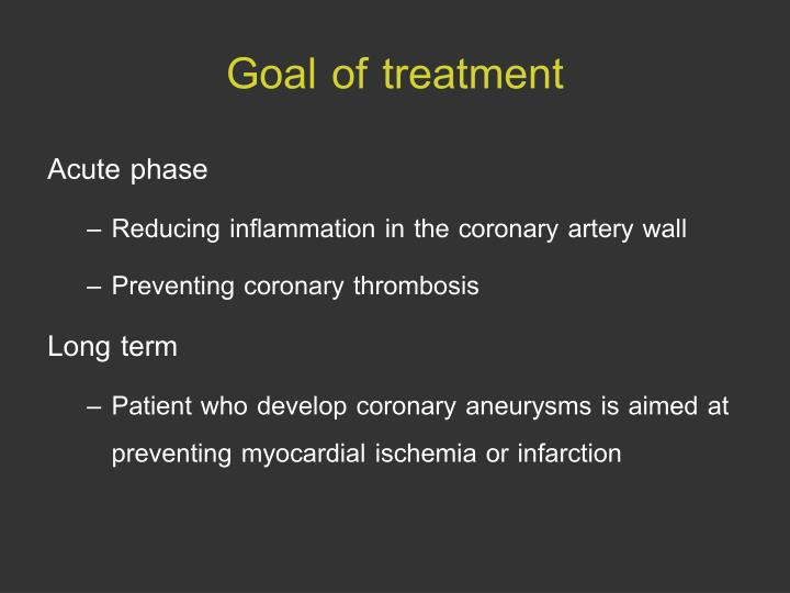 Goal of treatment