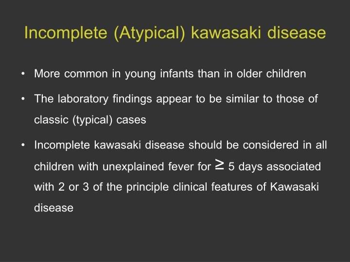 Incomplete (Atypical) kawasaki disease