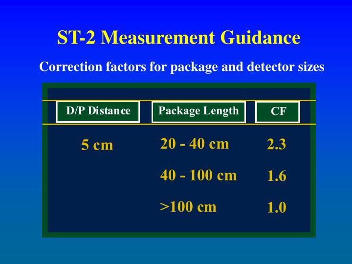 ST-2 Measurement Guidance