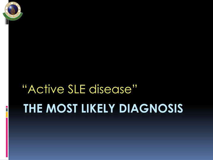 The most likely diagnosis