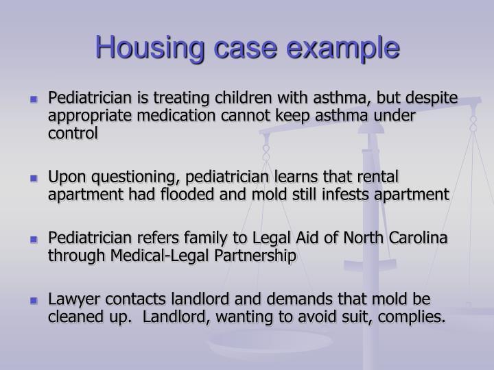 Housing case example