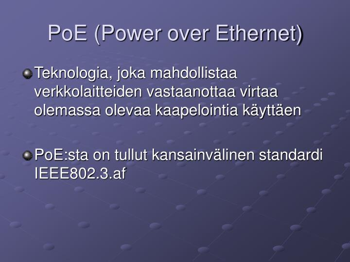 PoE (Power over Ethernet)