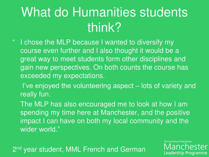 What do Humanities students think?