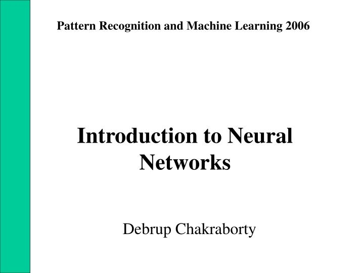Pattern Recognition and Machine Learning 2006
