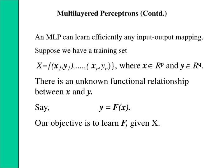Multilayered Perceptrons (Contd.)