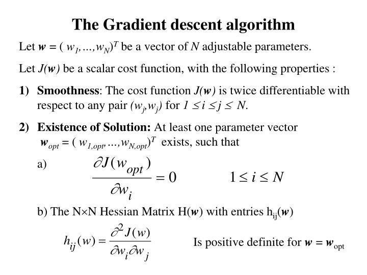The Gradient descent algorithm