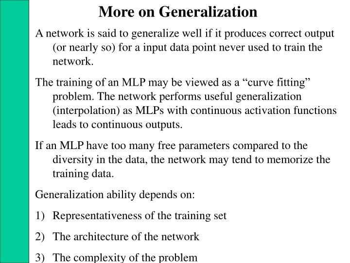 More on Generalization