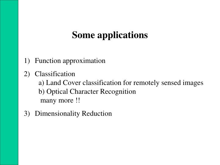 Some applications
