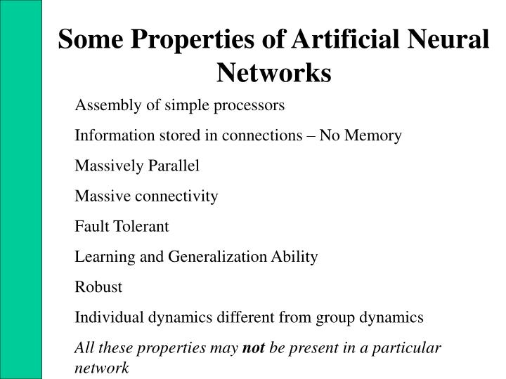 Some Properties of Artificial Neural Networks