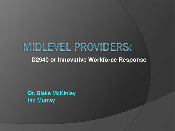 D2940 or innovative workforce response