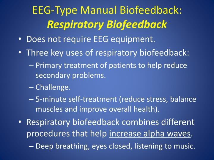 EEG-Type Manual Biofeedback: