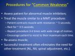 procedures for common weakness