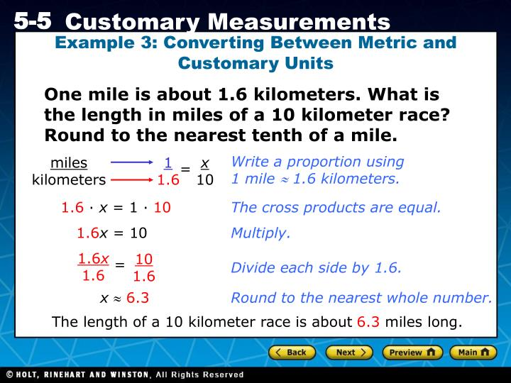 Example 3: Converting Between Metric and Customary Units