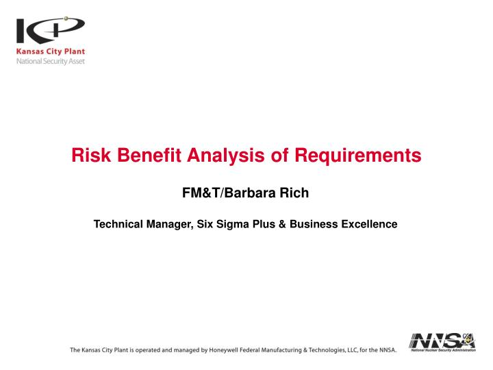 Risk Benefit Analysis of Requirements
