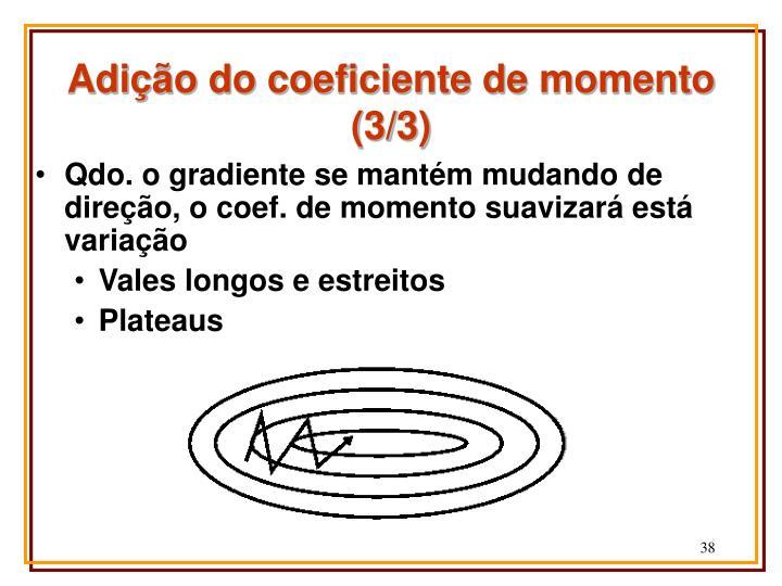 Adição do coeficiente de momento (3/3)