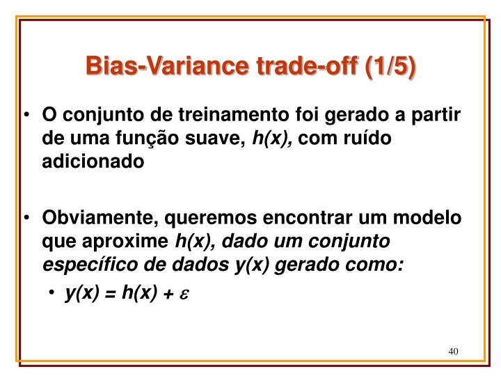 Bias-Variance trade-off (1/5)