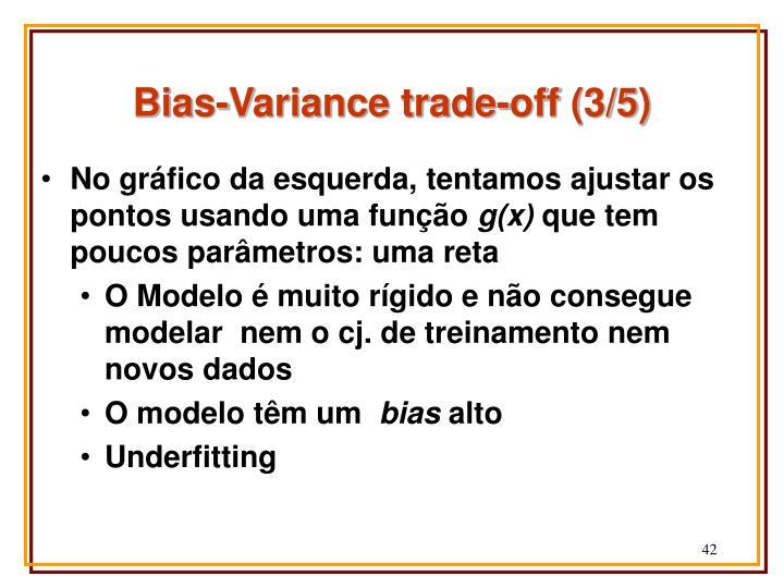 Bias-Variance trade-off (3/5)